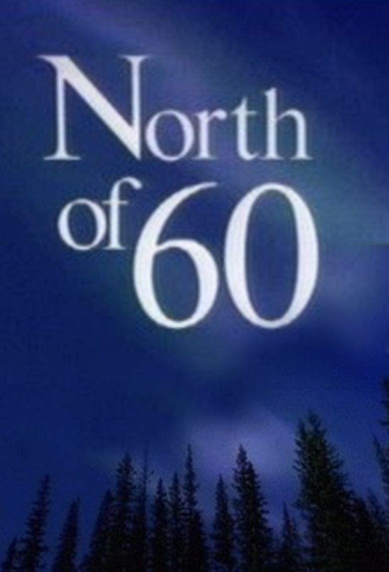 North of 60 Poster