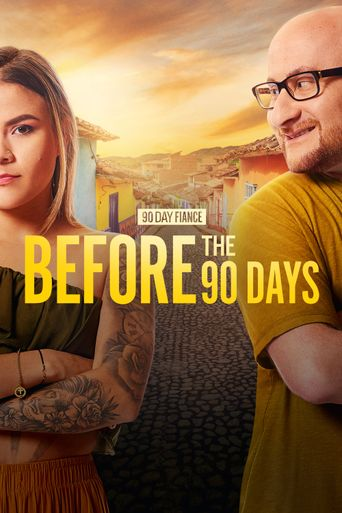 90 Day Fiancé: Before the 90 Days Poster