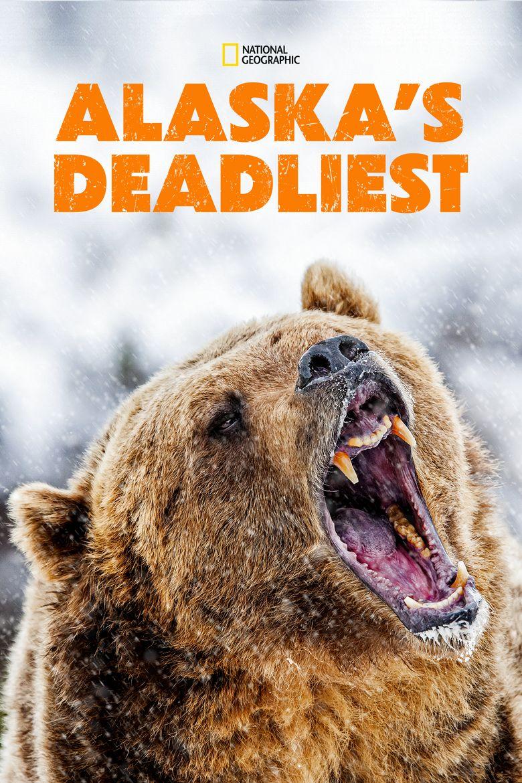 Alaska's Deadliest Poster