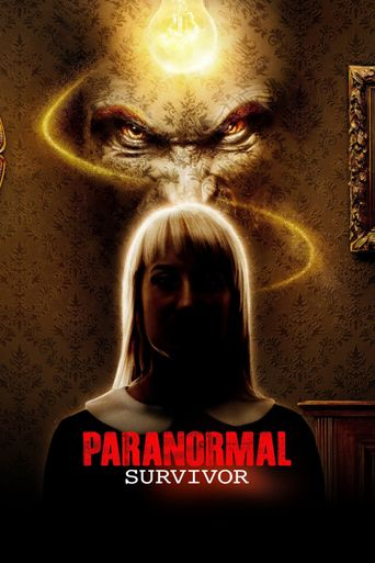 Watch Paranormal Survivor