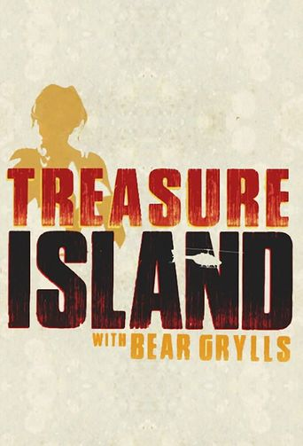Treasure Island with Bear Grylls Poster