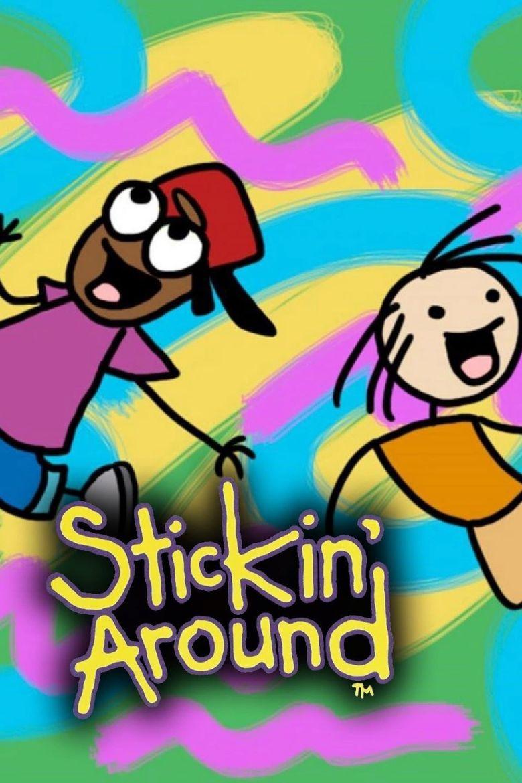 Stickin' Around Poster