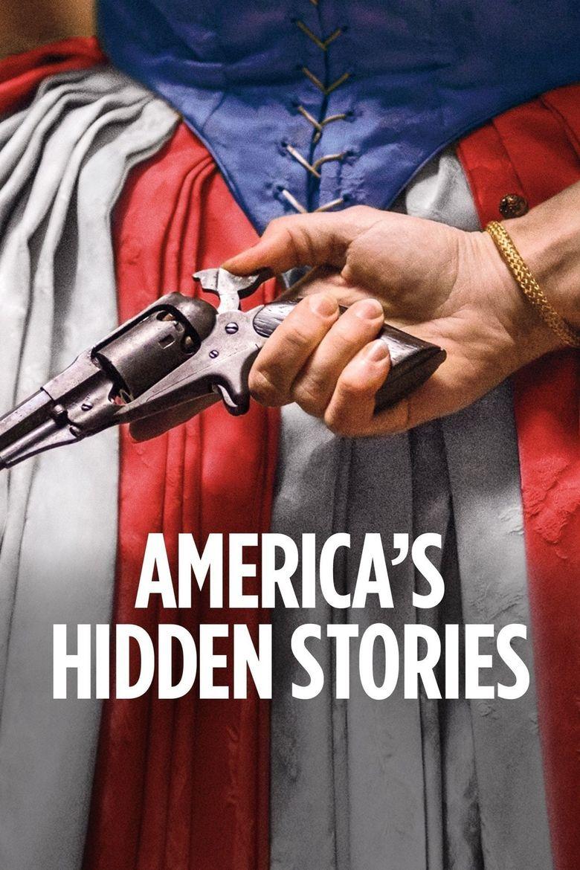 America's Hidden Stories Poster