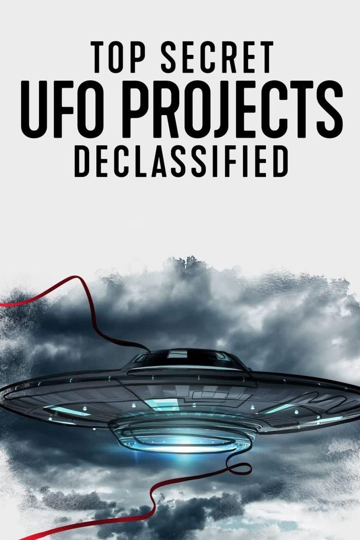 Top Secret UFO Projects Declassified Poster