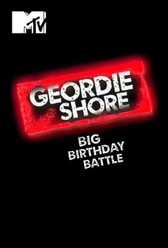 Geordie Shore: Big Birthday Battle Poster
