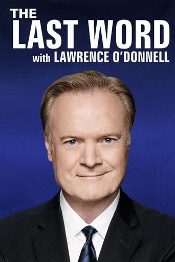 The Last Word with Lawrence O'Donnell Poster