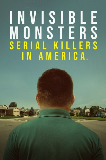 Invisible Monsters: Serial Killers in America Poster