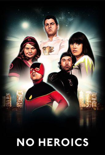 No Heroics Poster