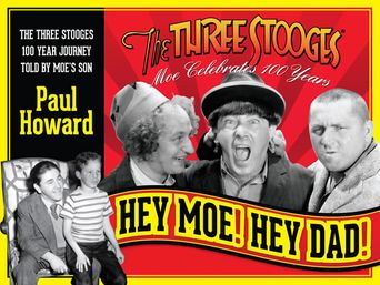 The Three Stooges: Hey Moe! Hey Dad! Poster