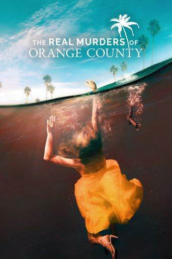 The Real Murders of Orange County Poster