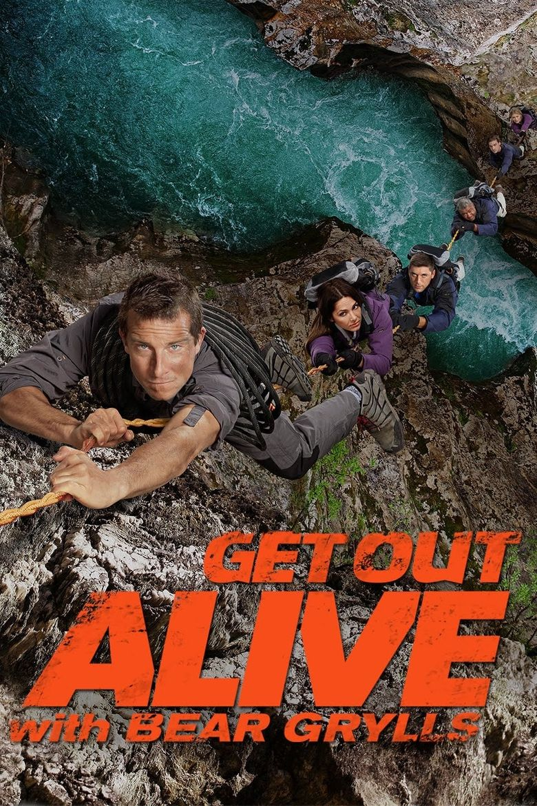 Get Out Alive with Bear Grylls Poster