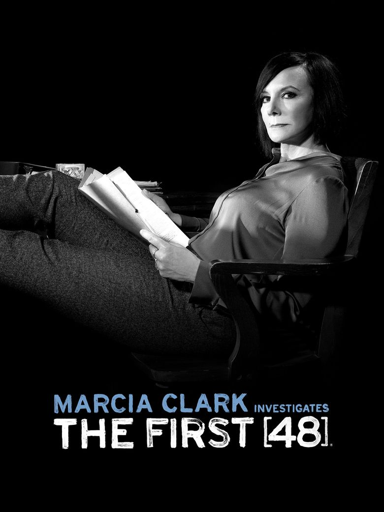 Marcia Clark Investigates The First 48 Poster