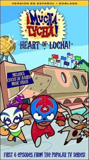 ¡Mucha Lucha! Poster
