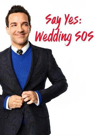 Say Yes: Wedding SOS Poster