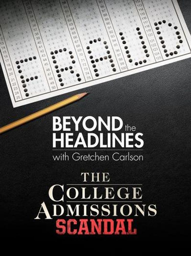 Beyond the Headlines: The College Admissions Scandal with Gretchen Carlson Poster