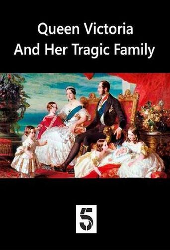 Queen Victoria and Her Tragic Family Poster
