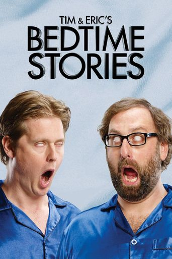 Watch Tim and Eric's Bedtime Stories