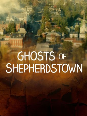 GHOSTS OF SHEPHERDSTOWN Poster