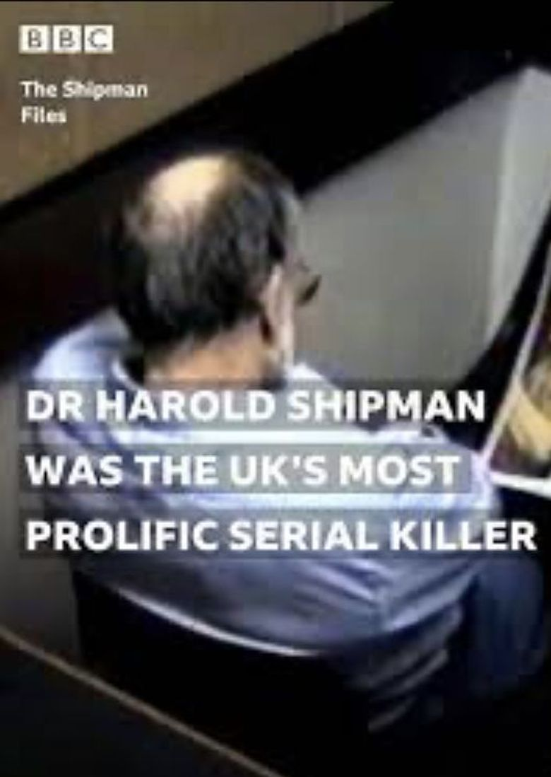 The Shipman Files: A Very British Crime Story Poster