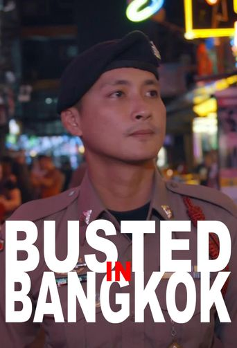 Busted in Bangkok Poster