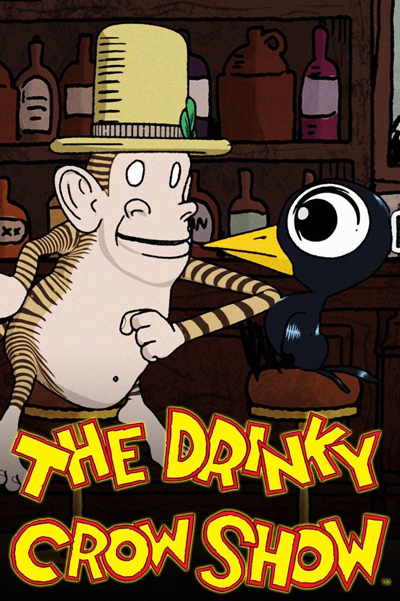 The Drinky Crow Show Poster