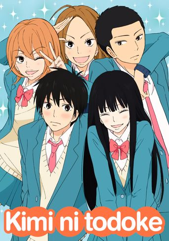 Kimi ni Todoke: From Me to You Poster