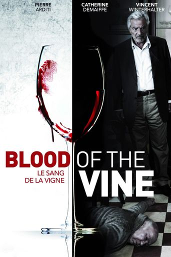 Blood of the Vine Poster