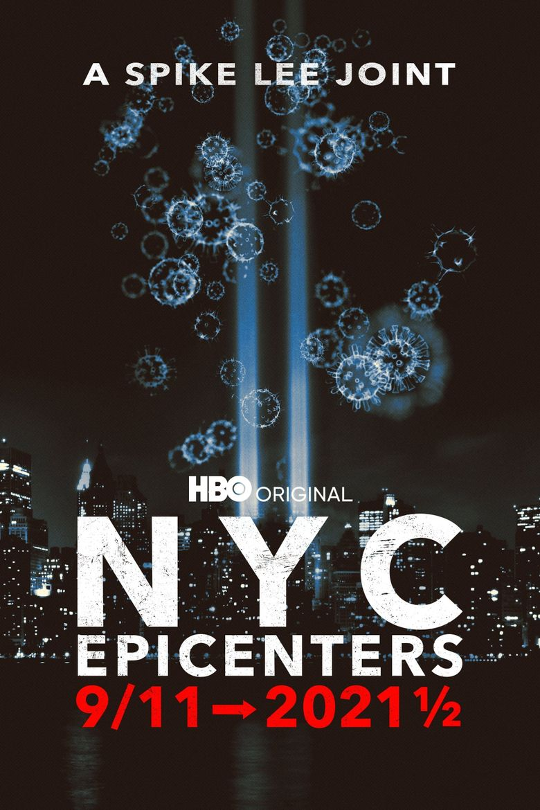 NYC Epicenters 9/11➔2021½ Poster