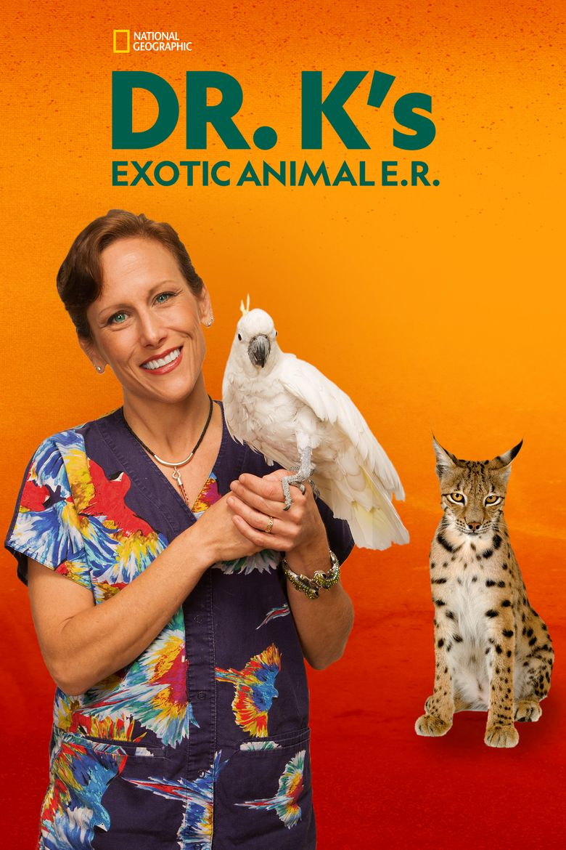 Dr. Ks Exotic Animal ER Poster