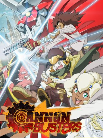 Cannon Busters Poster