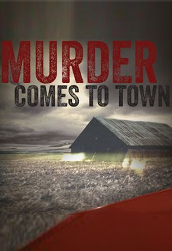 Watch Murder Comes To Town