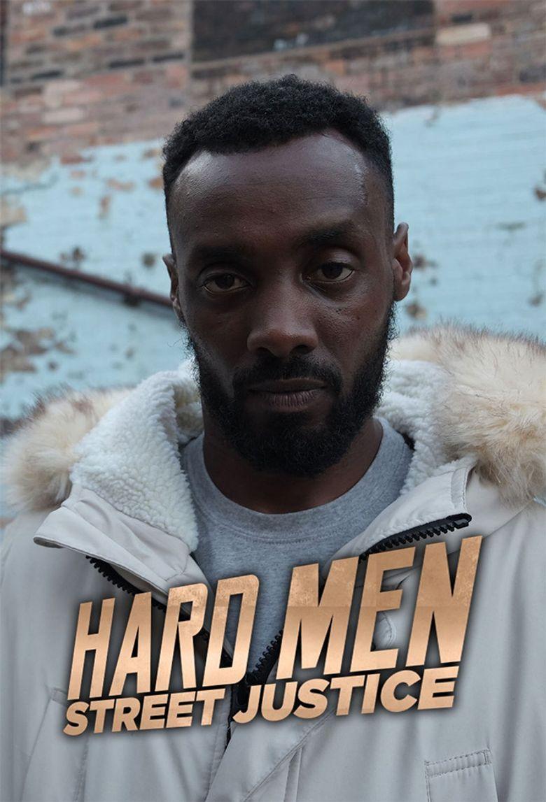 Hard Men Street Justice Poster