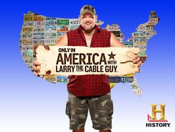 Watch Only in America with Larry the Cable Guy