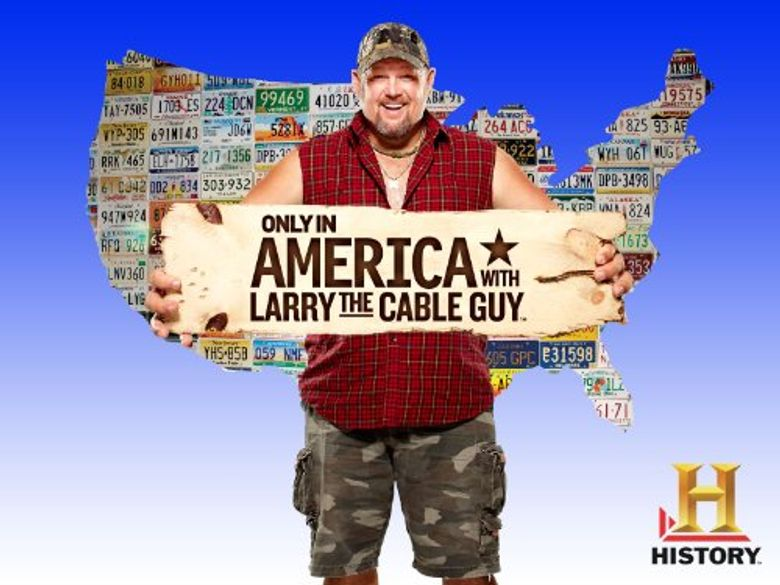 Only in America with Larry the Cable Guy Poster