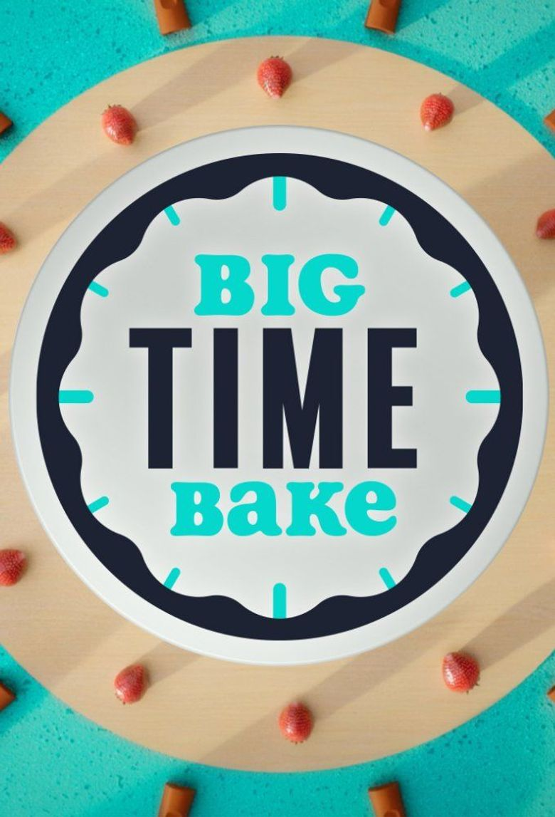 Big Time Bake Poster