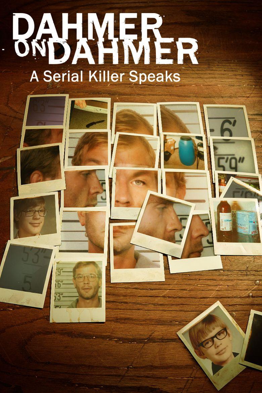 Dahmer on Dahmer: A Serial Killer Speaks Poster