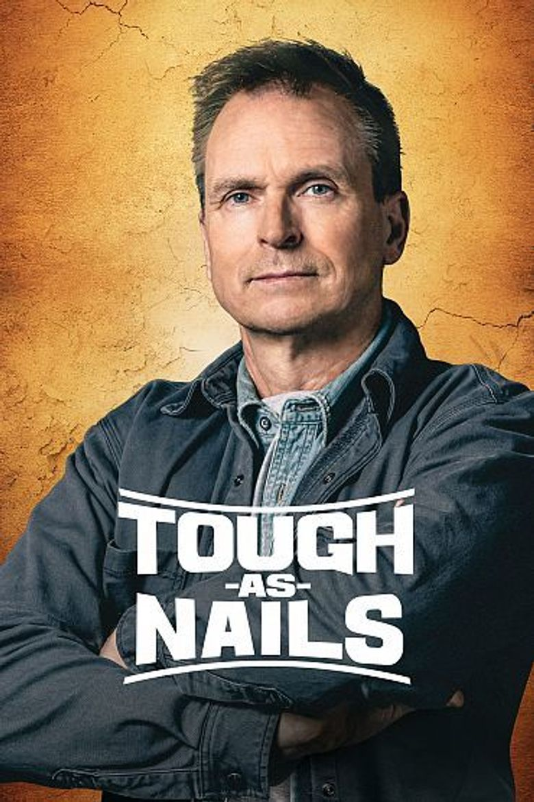 Tough As Nails Poster