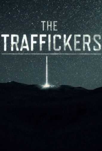 The Traffickers Poster