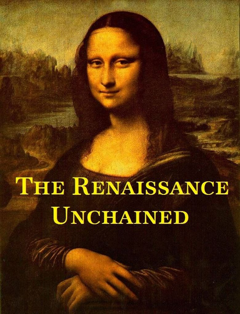 The Renaissance Unchained Poster