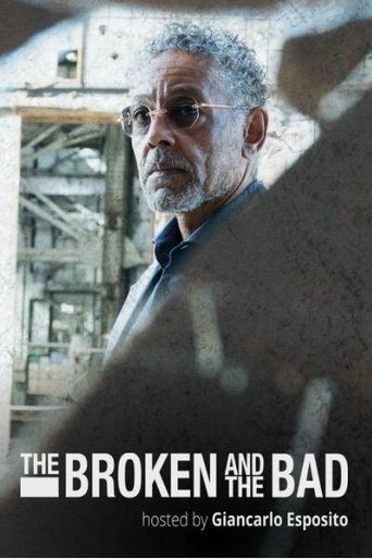 The Broken and the Bad Poster