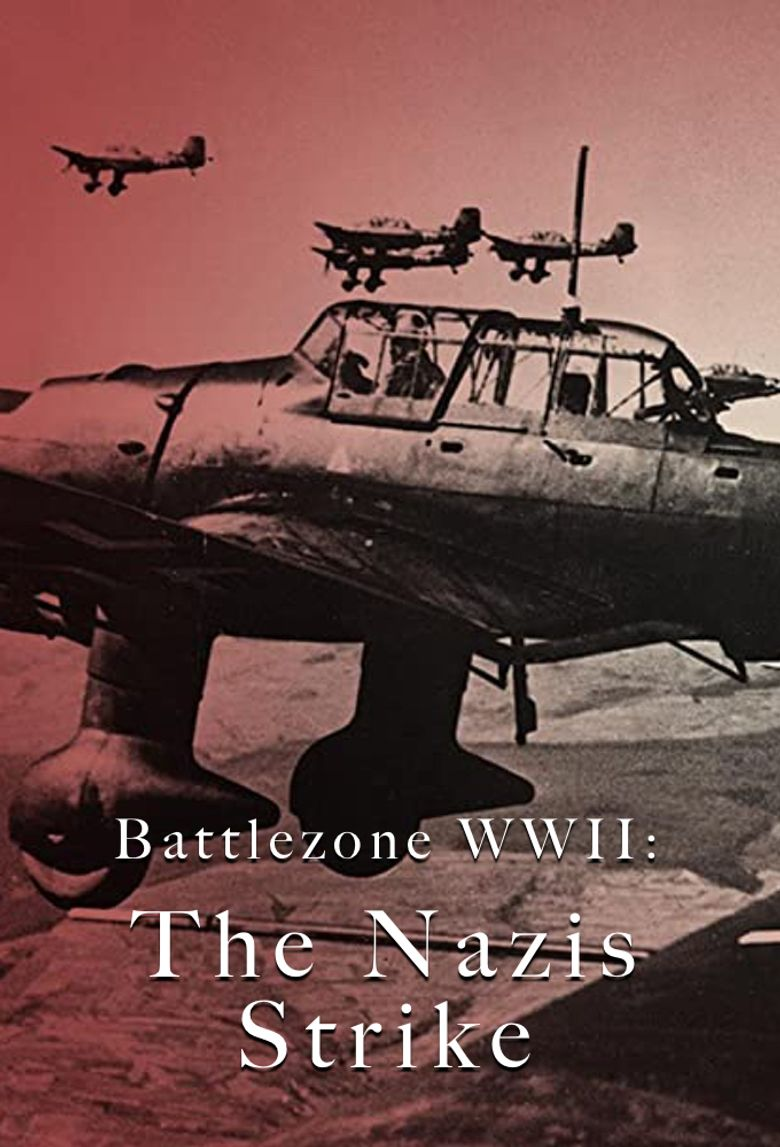 Battlezone WWII: The Nazis Strike Poster