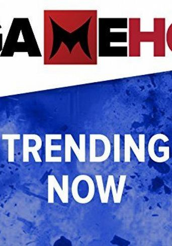 GameHQ: Trending Now Poster