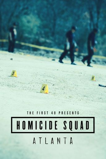 The First 48 Presents: Homicide Squad Atlanta Poster