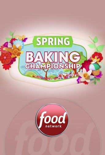 Watch Spring Baking Championship
