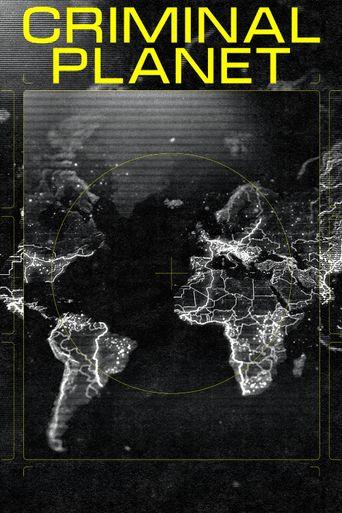 Criminal Planet Poster