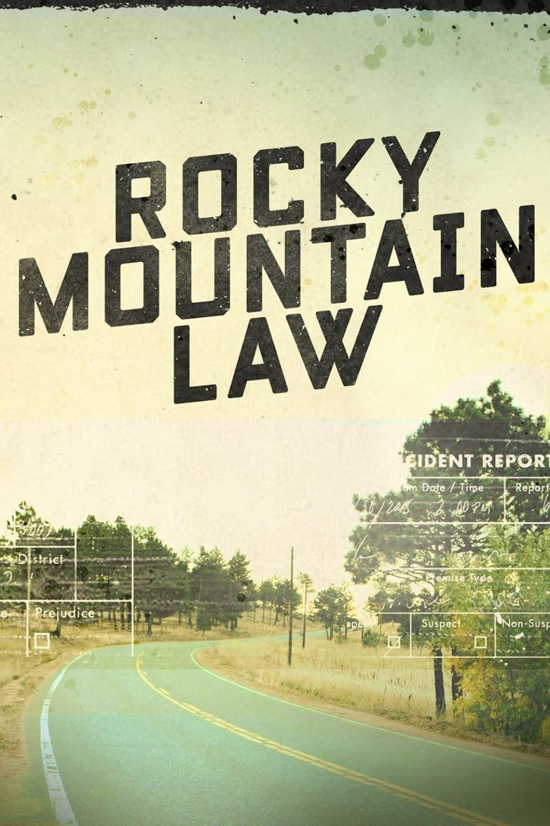 Rocky Mountain Law Poster
