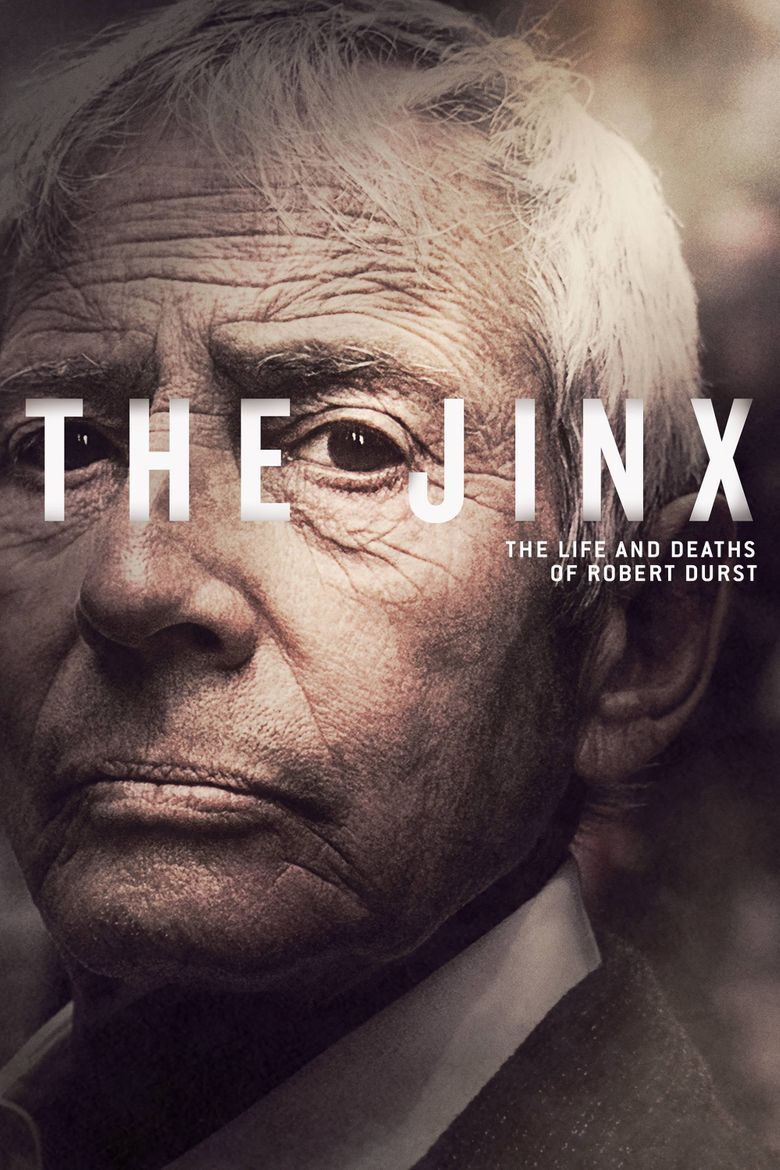 The Jinx: The Life and Deaths of Robert Durst Poster