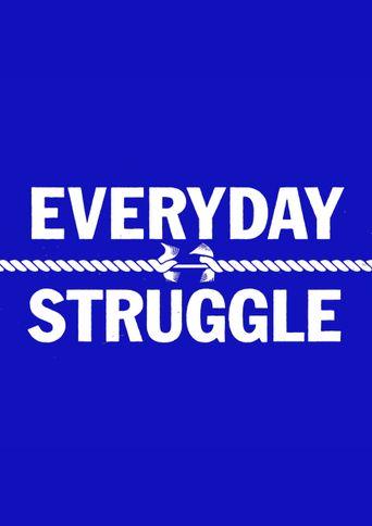 Everyday Struggle Poster