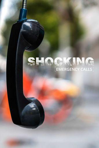 Shocking Emergency Calls Poster