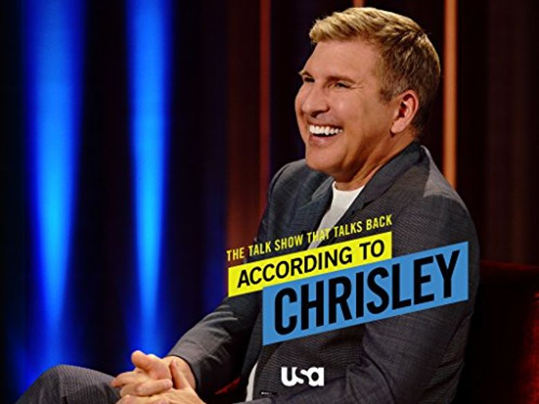 According to Chrisley Poster